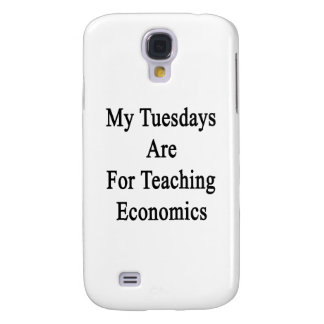 My Tuesdays Are For Teaching Economics Samsung Galaxy S4 Cover