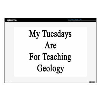 """My Tuesdays Are For Teaching Geology Decal For 15"""" Laptop"""
