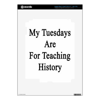 My Tuesdays Are For Teaching History Decal For iPad 3