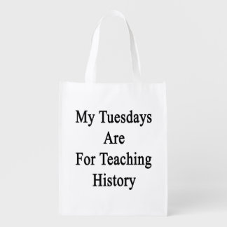 My Tuesdays Are For Teaching History Grocery Bag