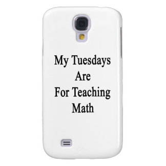 My Tuesdays Are For Teaching Math Samsung S4 Case