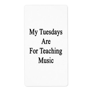 My Tuesdays Are For Teaching Music Label