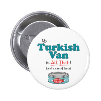 My Turkish Van is All That! Funny Kitty Button