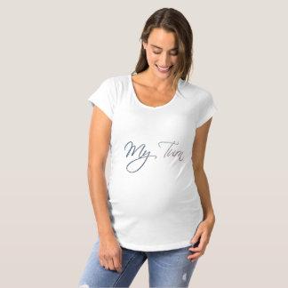 My Turn Maternity T-Shirt