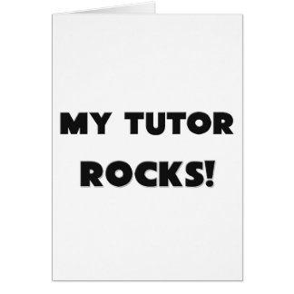 MY Tutor ROCKS! Card