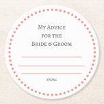 "my &quot;two cents&quot; round paper coaster<br><div class=""desc"">Tips for the bride and groom (coral)</div>"