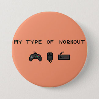 My type of workout retro button