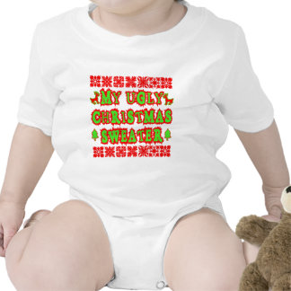 MY UGLY CHRISTMAS SWEATER BABY BODYSUITS