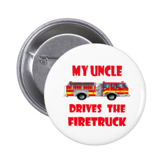 My Uncle Drives the Firetruck Button