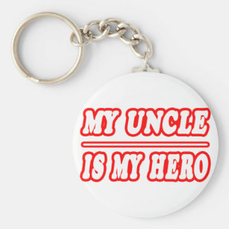 My Uncle Is My Hero Keychain