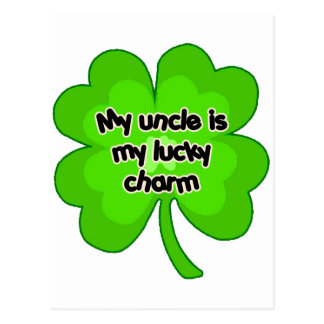 My Uncle is My Lucky Charm Postcard