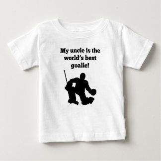 My Uncle Is The World's Best Goalie Baby T-Shirt