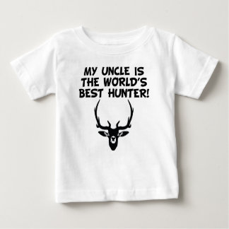 My Uncle Is The World's Best Hunter Baby T-Shirt