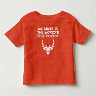 My Uncle Is The World's Best Hunter Toddler T-shirt