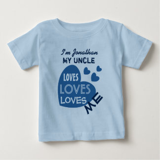 My UNCLE Loves Me Blue Hearts Custom Text V07 Tee Shirt