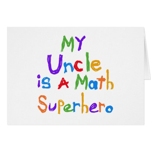 My Uncle Math Superhero T-shirts and Gifts Greeting Cards