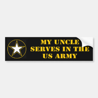 My Uncle Serves In The Army Bumper Sticker