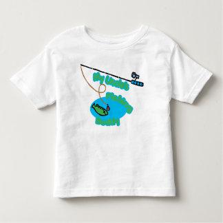 My Uncle's Fishing Buddy Toddler T-shirt