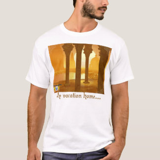My vacation home.... on mars! T-Shirt