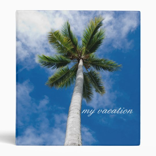My Vacation travel palm trees binder