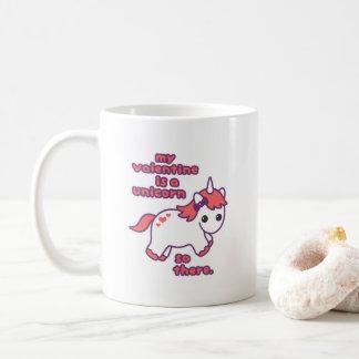 My Valentine is a Unicorn Coffee Mug