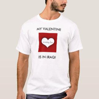 MY VALENTINE, IS IN IRAQ!, missing her T-Shirt