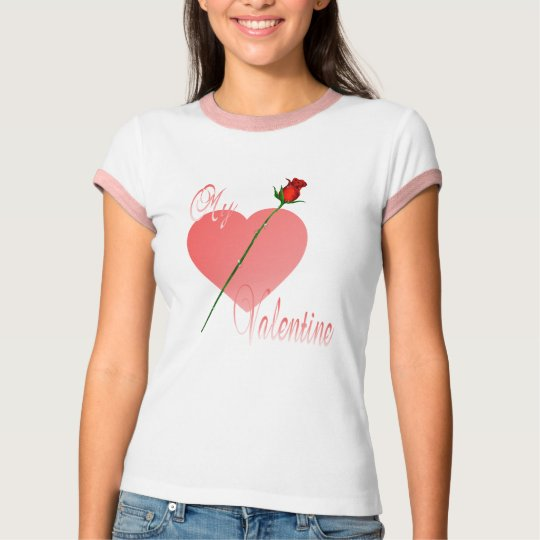 My Valentine Shirt