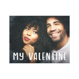 My Valentine | Simple Modern Text and your Photo Canvas Print