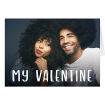 My Valentine | Simple Modern Text and your Photo Card