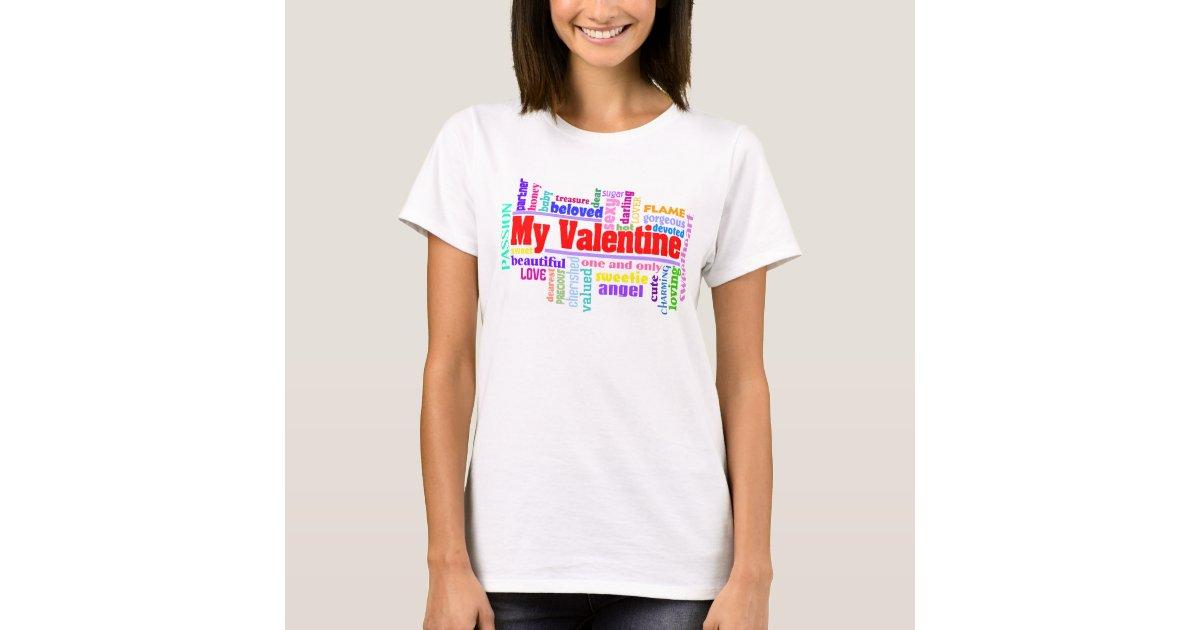 My Valentine Women's T Shirt | Zazzle.com