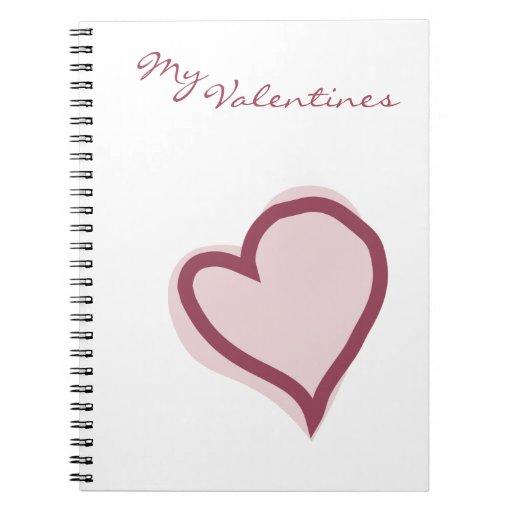 My VAlentines Heart Notebook