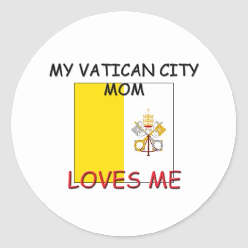My Vatican City Mom Loves Me Stickers