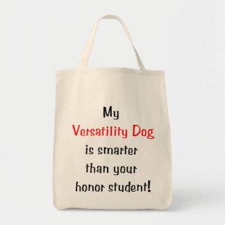 My Versatility Dog is Smarter... Tote Bag