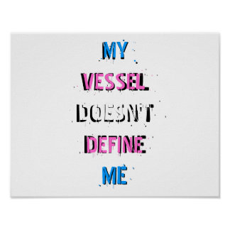 My Vessel Doesn't Define Me Spraypaint Poster