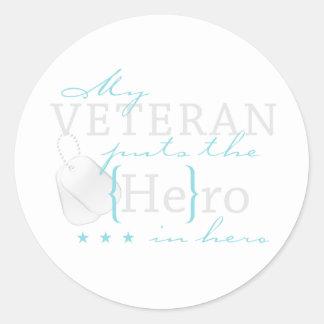 My Veteran puts the He in Hero Classic Round Sticker