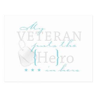 My Veteran puts the He in Hero Postcard