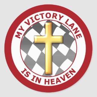 MY VICTORY LANE IS IN HEAVEN CLASSIC ROUND STICKER