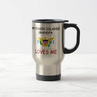 My Virgin Islander Grandpa Loves Me 15 Oz Stainless Steel Travel Mug