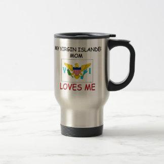 My Virgin Islander Mom Loves Me Travel Mug