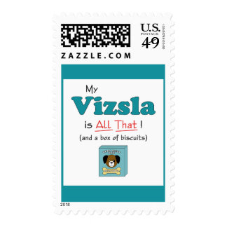 My Vizsla is All That! Postage
