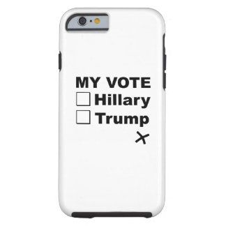 My Vote Tough iPhone 6 Case