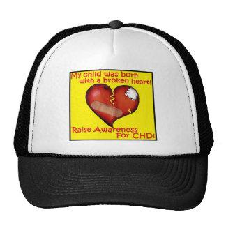 My Was Born With A Broken Heart Trucker Hat