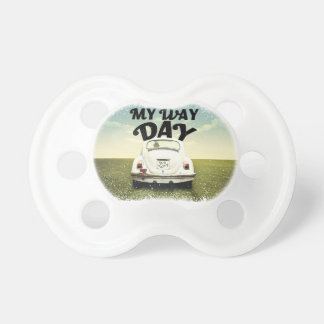 My Way Day - Appreciation Day Pacifier