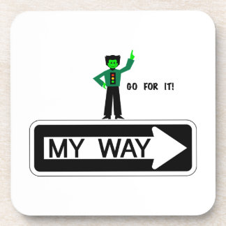My Way - Go For It! Beverage Coaster