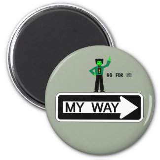 My Way - Go For It! Magnet