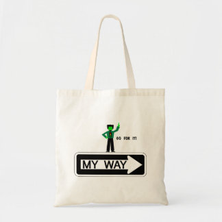 My Way - Go For It! Tote Bag