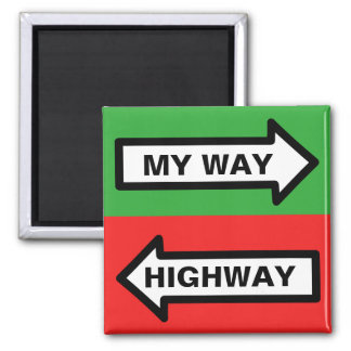 My Way/ Highway 2 Inch Square Magnet