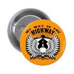 My Way Highway Pins