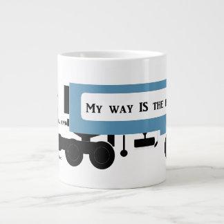 My Way IS The Highway Trucker Drink Mugs Jumbo Mug