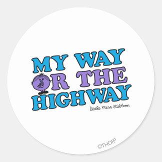 My Way Or The Highway Round Sticker